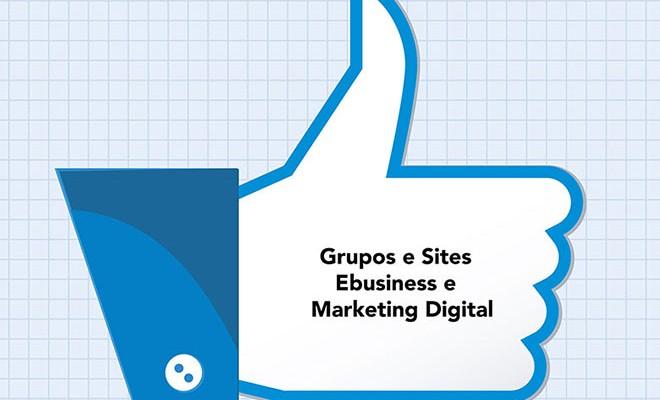 Grupos-e-Sites-Ebusiness-e-Marketing-Digital